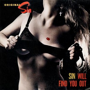 "Original Sin ""Sin Will Find You Out"""