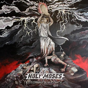 "HOLY MOSES ""Redefined Mayhem"""
