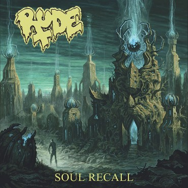 "Streaming en exclusiva del álbum completo de RUDE ""Soul Recall"""