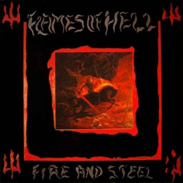 FLAMES OF HELL «Fire and Steel» (1987)