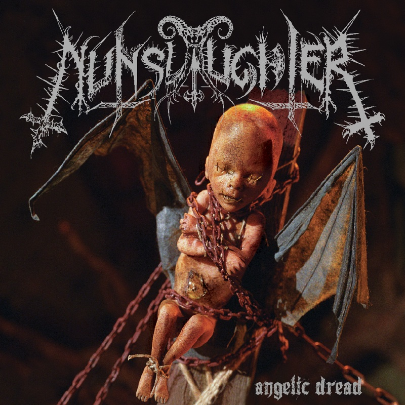 "NUNSLAUGHTER ""Angelic Dread"""