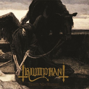 "TRIUMPHANT ""Herald the Unsung"""