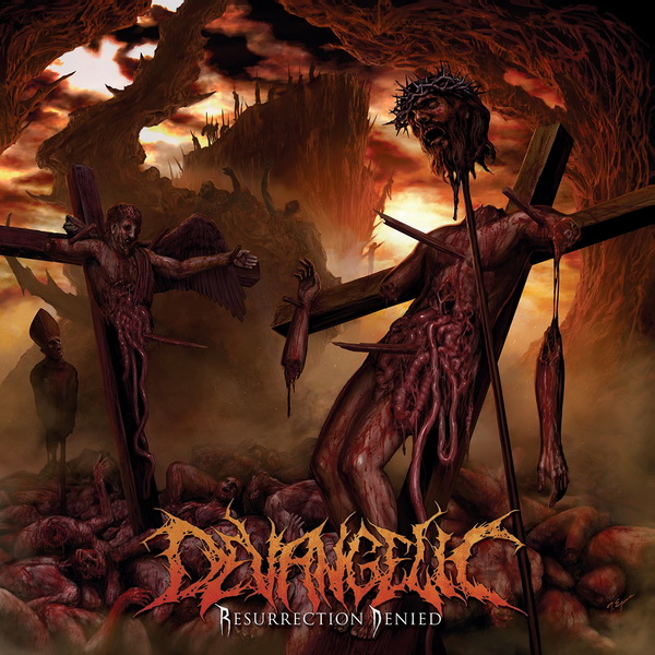 DEVANGELIC «Resurrection Denied»