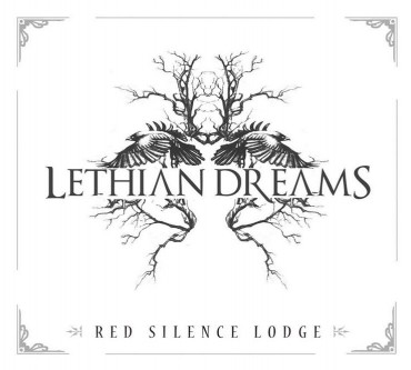 "LETHIAN DREAMS ""Red Silence Lodge»"
