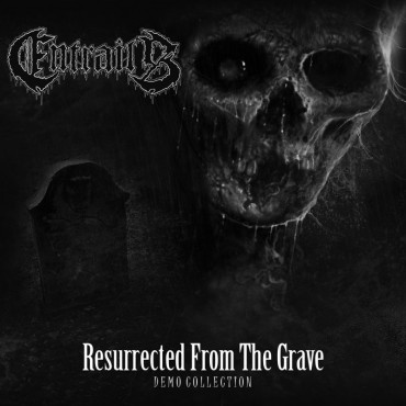 "ENTRAILS ""Resurrected From the Grave – Demo Collection"""