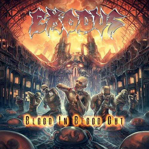 "EXODUS ""Blood in Blood Out"""