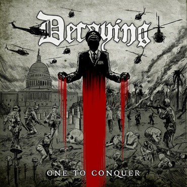 "DECAYING  ""One to Conquer"""