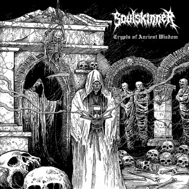 "SOULSKINNER ""Crypts of Ancient Wisdom"""