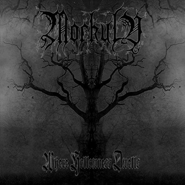 "MORKULV ""Where Hollowness Dwells"""