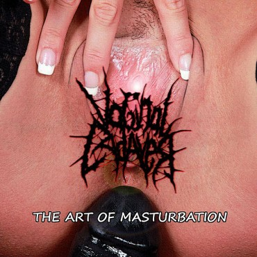 "VAGINAL CADAVER ""The Art of Masturbation"""