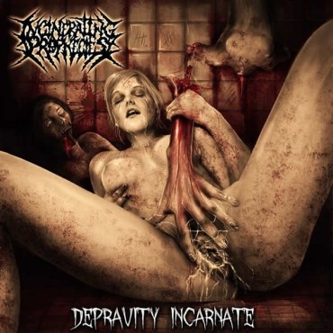 "INCINERATING PROPHECIES ""Depravity Incarnate"""