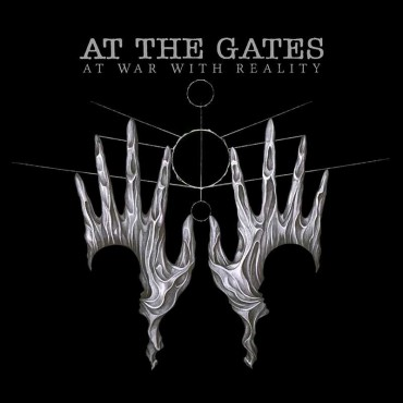 "AT THE GATES ""At War With Reality"""