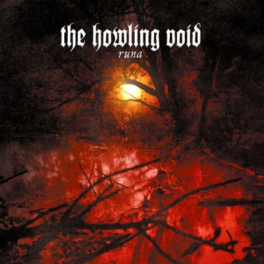 "THE HOWLING VOID ""Runa"""