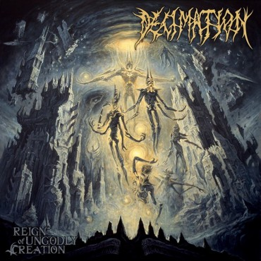 DECIMATION «Reign of Ungodly Creation»