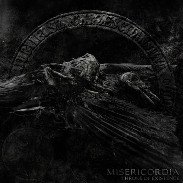 "MISERICORDIA ""Throne of Existence"""
