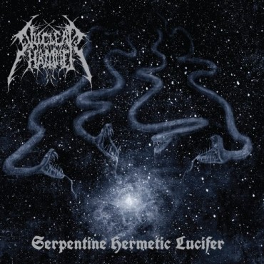 "NUCLEARHAMMER ""Serpentine Hermetic Lucifer"""