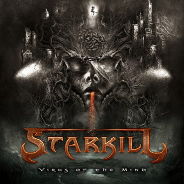 "STARKILL ""Virus of the Mind"""