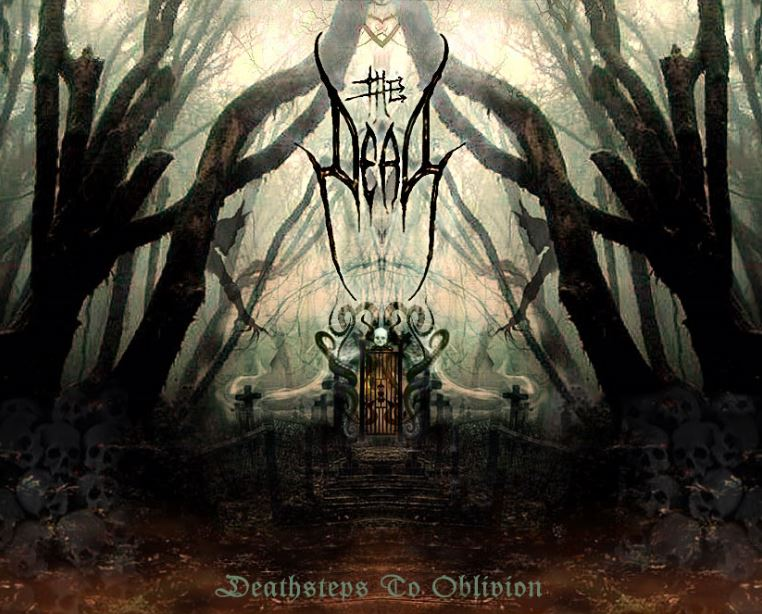 """THE DEAD """"Deathsteps to Oblivion"""""""