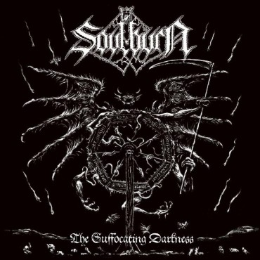 "SOULBURN ""The Suffocating Darkness"""