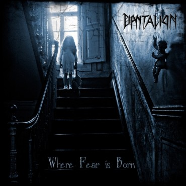 "DANTALION ""Where Fear is Born"""