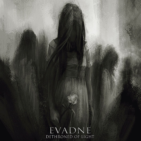 EVADNE «Dethroned of Light»