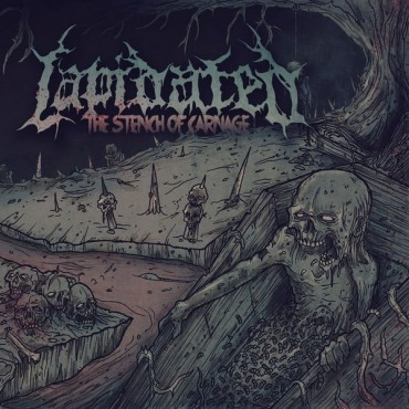 LAPIDATED «The Stench of Carnage»