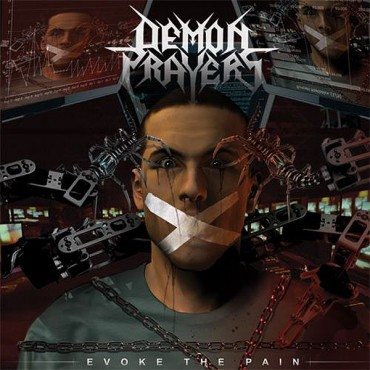 "DEMON PRAYERS ""Evoke the Pain"""