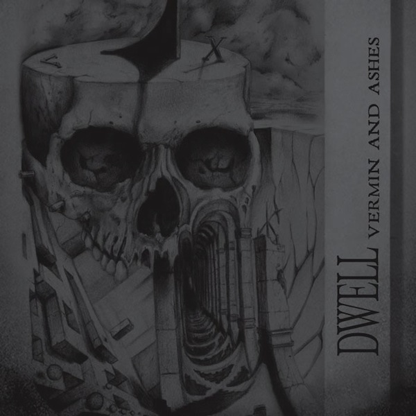 DWELL «Vermin and Ashes»