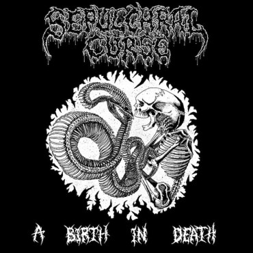 "SEPULCHRAL CURSE ""A Birth in Death"""