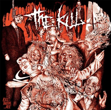"THE KILL ""Kill Them…All"""