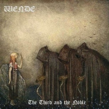"""WENDE """"The Third & The Noble"""""""