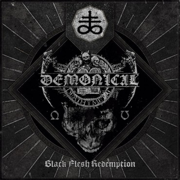 "DEMONICAL ""Black Flesh Redemption"""