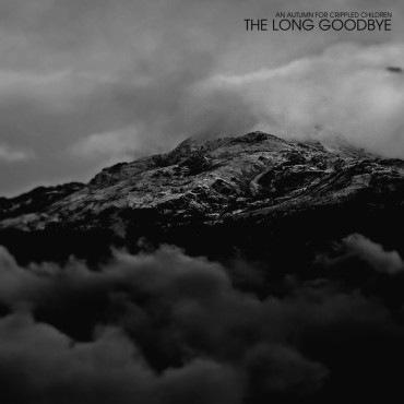 "AN AUTUMN FOR CRIPPLED CHILDREN ""The Long Goodbye"""