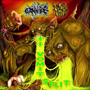 CANNIBE/ANAL TRUE «II Vomit Split»