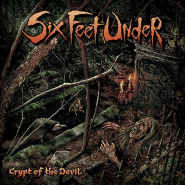 SIX FEET UNDER «Crypt of the Devil»