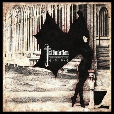 TRIBULATION «The Children of the Night»