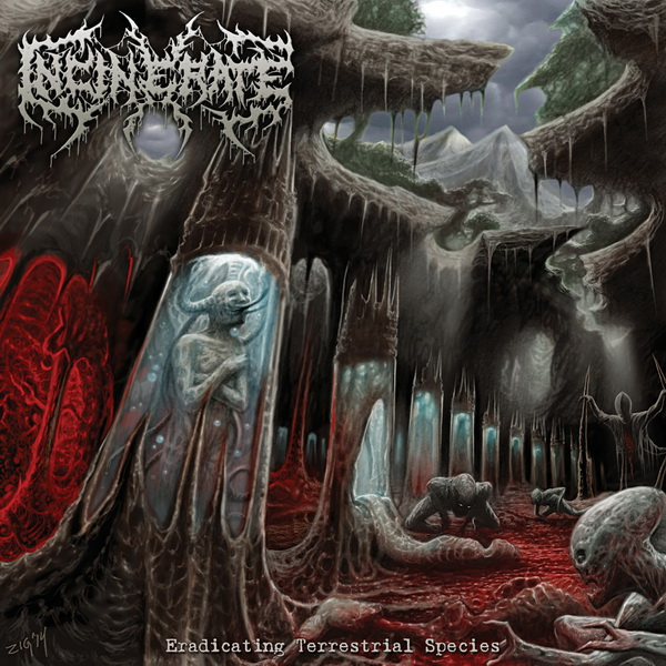 "INCINERATE ""Eradicating Terrestrial Species"""
