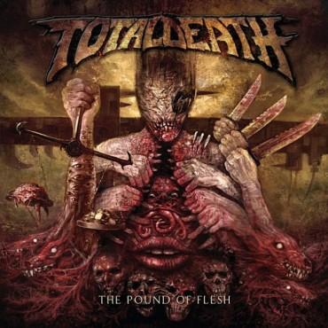 "TOTAL DEATH ""The Pound Of Flesh"""
