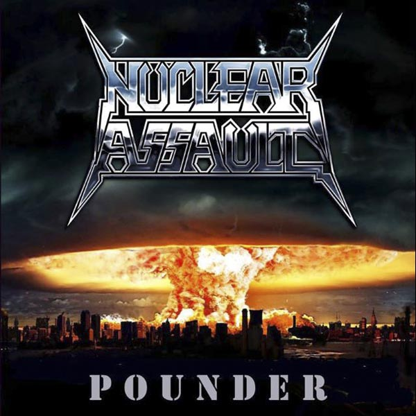 nuclearassault_pounder