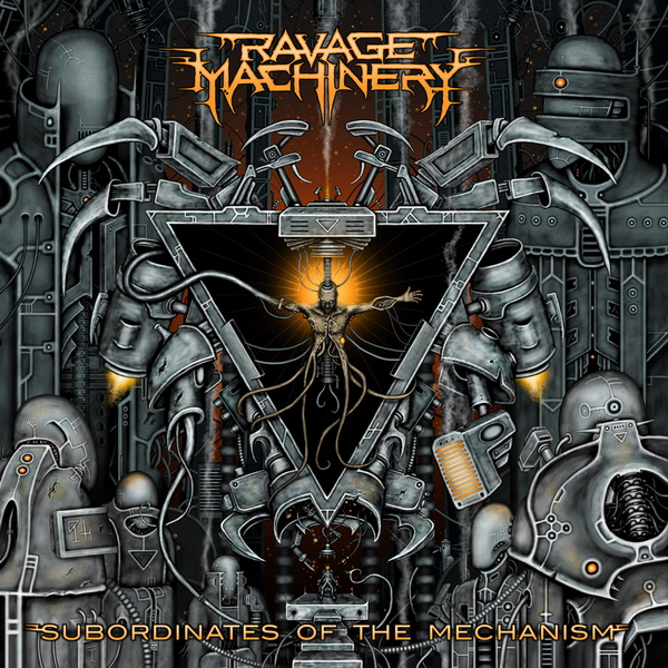 "RAVAGE MACHINERY ""Subordinates of the Mechanism"""