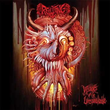 "REVOLTING ""Visages of the Unspeakable"""
