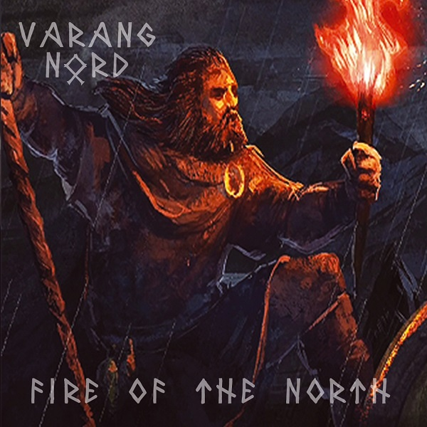 "VARANG NORD ""Fire of the North"""