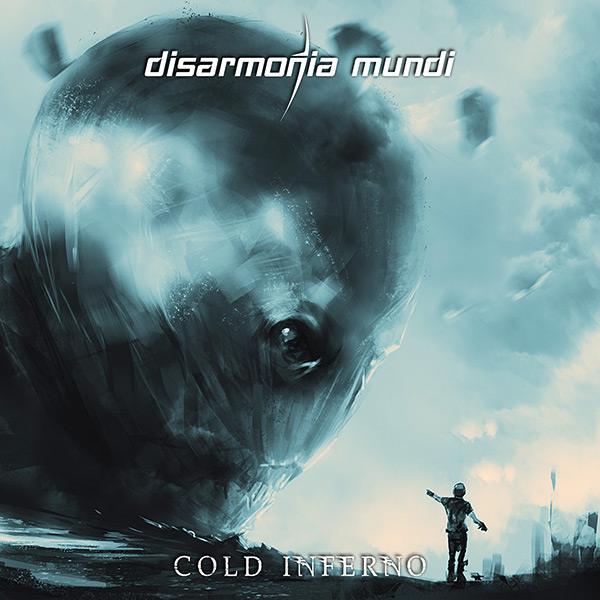 "DISARMONIA MUNDI ""Cold Inferno"""
