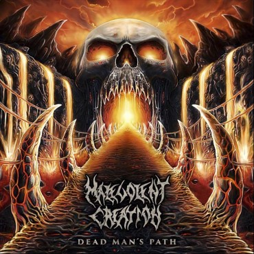 "MALEVOLENT CREATION ""Dead Man's Path"""