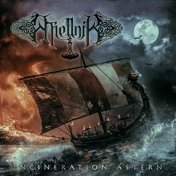 "MIELLNIR ""Incineration Astern"""