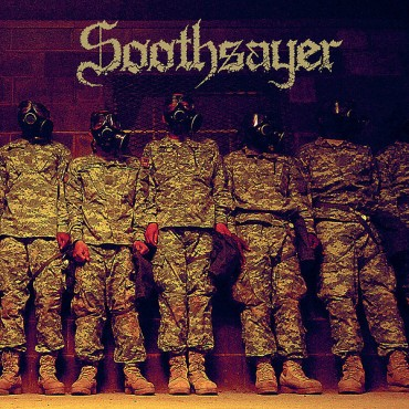 "SOOTHSAYER ""Troops of Hate"""
