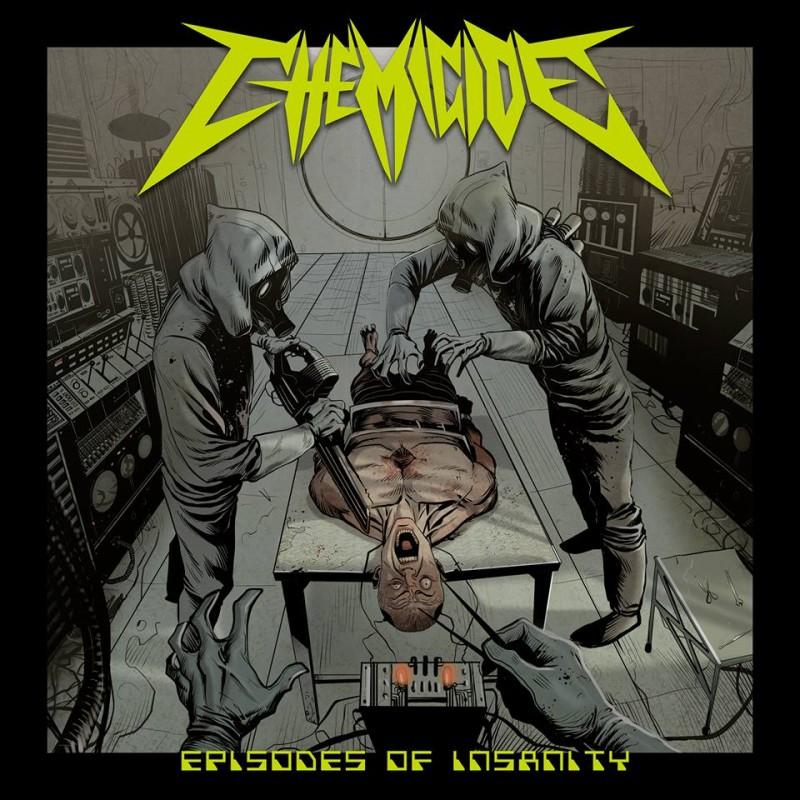 "CHEMICIDE ""Episodes of Insanity"""