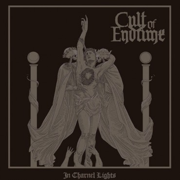 "CULT OF ENDTIME ""In Charnel Lights"""