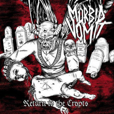 "MÖRBID VOMIT ""Return to the Crypts"""