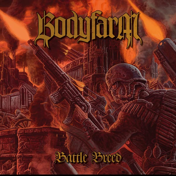 "BODYFARM ""Battle Breed"""